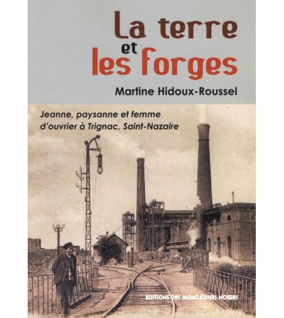 LA TERRE ET LES FORGES