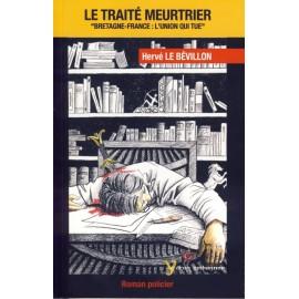 LE TRAITE MEURTRIER