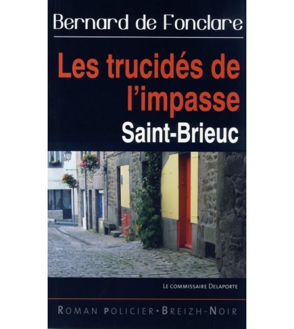 LES TRUCIDÉS DE L'IMPASSE - Saint-Brieuc