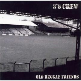 CD 8°6 CREW OLD REGGAE FRIENDS
