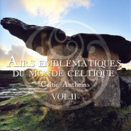 CD AIRS EMBLEMATIQUES DU MONDE CELTIQUE Volume 2