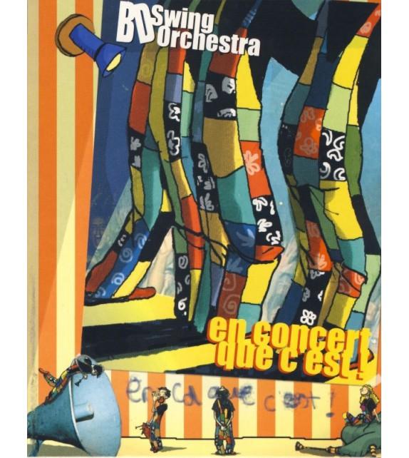 CD BD SWING ORCHESTRA - EN CONCERT QUE C'EST !
