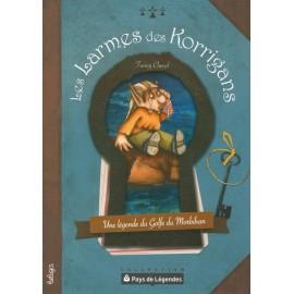 PAYS DE LÉGENDES - Les larmes des Korrigans