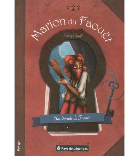 PAYS DE LÉGENDES - Marion du Faouët