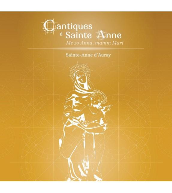CD CANTIQUES À SAINTE ANNE