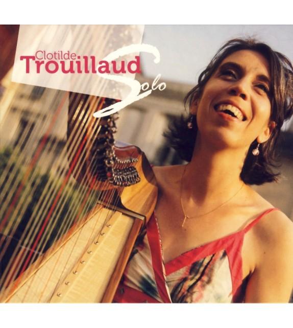 CD CLOTILDE TROUILLAUD - SOLO