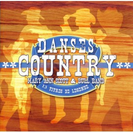 CD MARY ANN SCOTT ET BULL BAND - DANSES COUNTRY