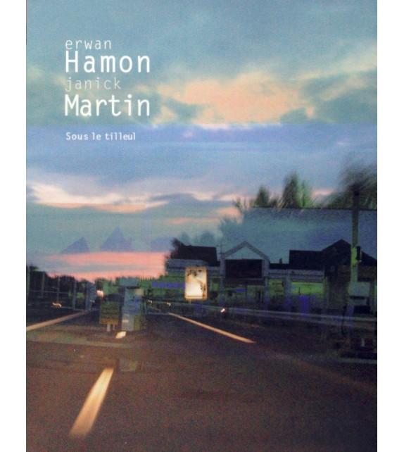 CD ERWAN HAMON ET JANICK MARTIN - SOUS LE TILLEUL