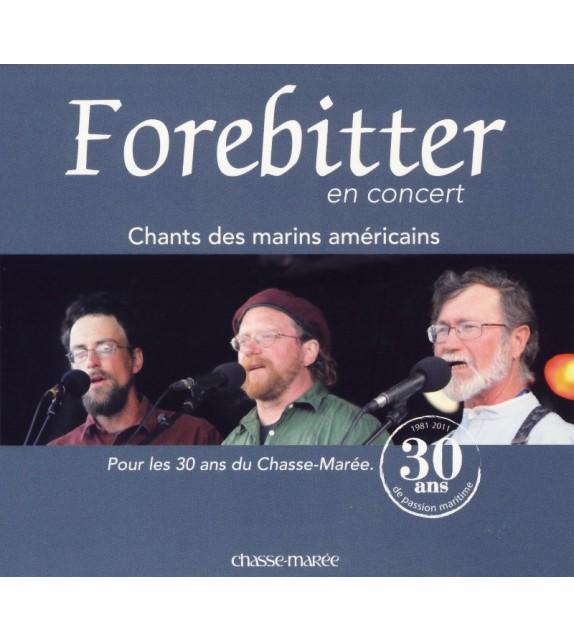 CD FOREBITTER, en concert