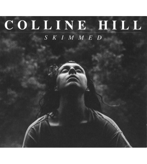 CD COLLINE HILL - SKIMMED