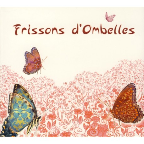 CD FRISSONS D'OMBELLES
