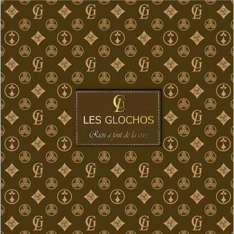 CD LES GLOCHOS - RIEN À FOUT' DE LA CRISE