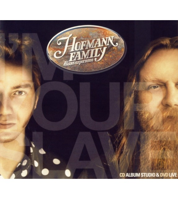CD DVD HOFMANN FAMILLY - I'M YOUR SLAVE