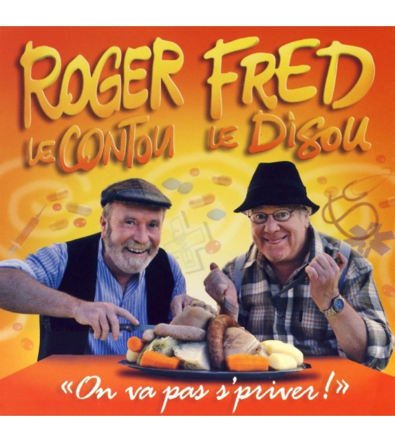 CD ROGER LE CONTOU ET FRED LE DISOU - ON VA PAS S'PRIVER