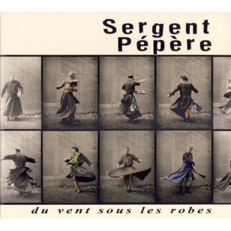 CD SERGENT PEPERE - DU VENT SOUS LES ROBES
