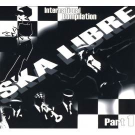 VINYLE SKA LIBRE - COMPILATION PART1