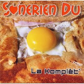 CD SONERIEN DU - LA KOMPLET'