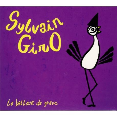 CD SYLVAIN GIRO - LE BATTEUR DE GREVE