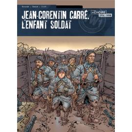 JEAN CORENTIN CARRE L'ENVT SOLDAT Tome 2 - Bande dessinée