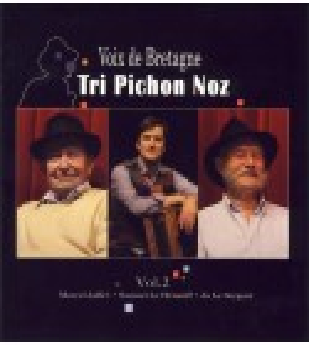 CD TRI PICHON NOZ Volume 2 - Voix de Bretagne