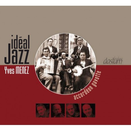CD YVES MENEZ ET IDEAL JAZZ, Accordéon gavotte.