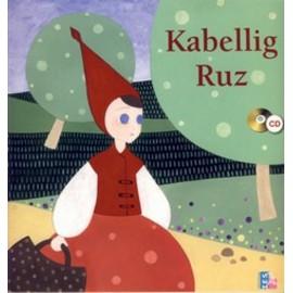 KABELLIG RUZ - Le petit chaperon rouge en breton