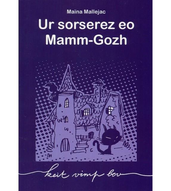 UR SORSEREZ EO MAMM-GOZH