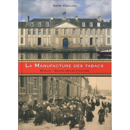 LA MANUFACTURE DES TABACS DE MORLAIX