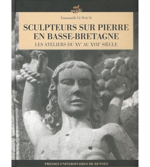 SCULPTEURS SUR PIERRE EN BASSE-BRETAGNE