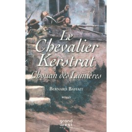 LE CHEVALIER DE KERSTRAT, CHOUAN DES LUMIÈRES