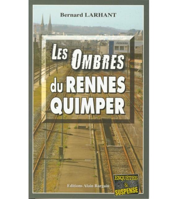 LES OMBRES DU RENNES-QUIMPER