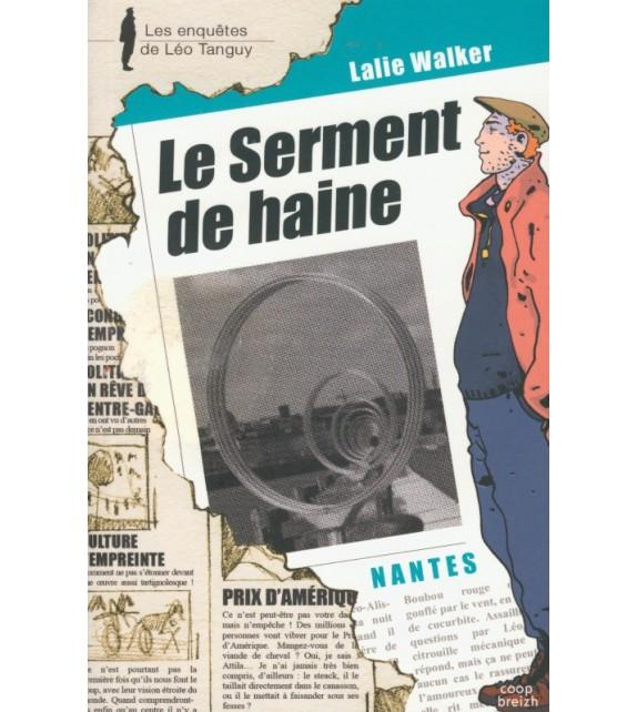 LÉO TANGUY T 15 - LE SERMENT DE HAINE