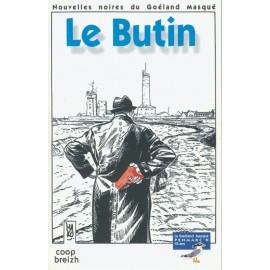 LE BUTIN