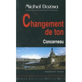CHANGEMENT DE TON A CONCARNEAU