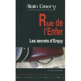 RUE DE L'ENFER - LES SECRETS D'ERQUY