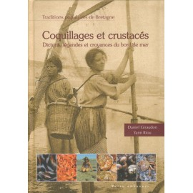 COQUILLAGES ET CRUSTACÉS - Traditions populaires de Bretagne