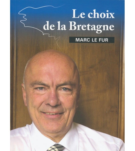 LE CHOIX DE LA BRETAGNE