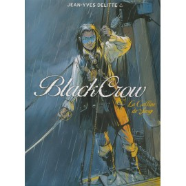 BLACK CROW - Tome 1 : La colline de sang