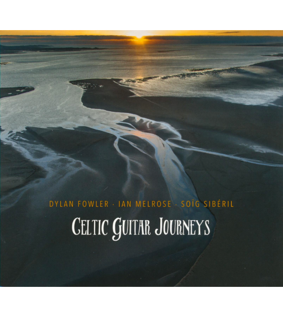 CD CELTIC GUITAR JOURNEYS - Fowler, Melrose, Siberil