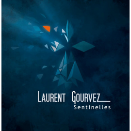 CD LAURENT GOURVEZ - Sentinelles