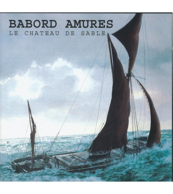 CD BABORD AMURES - LE CHATEAU DE SABLE