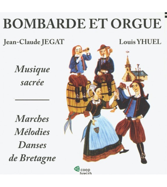 CD JEGAT ET YHUEL - BOMBARDE ET ORGUE