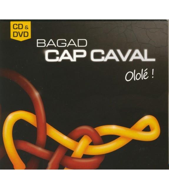 CD-DVD BAGAD CAP CAVAL - OLOLÉ !