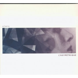 CD E-SENS - L'ASYMETRIQUE