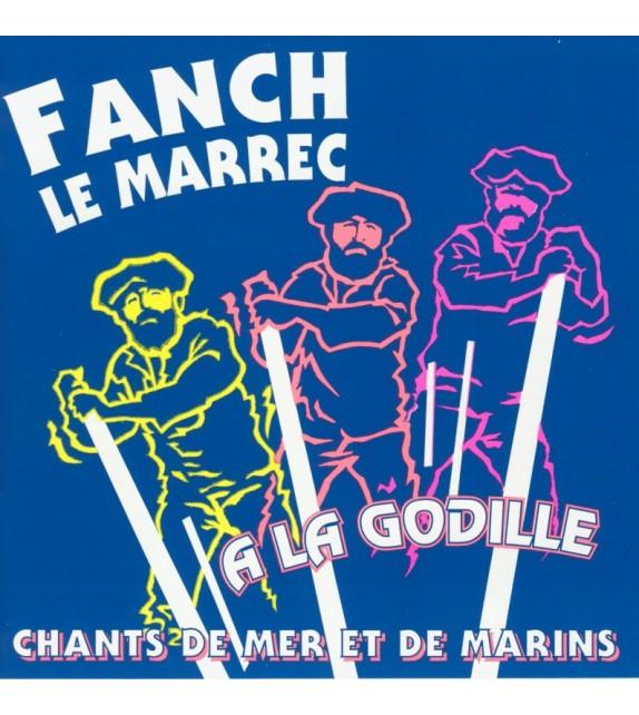 CD FANCH LE MARREC - À LA GODILLE