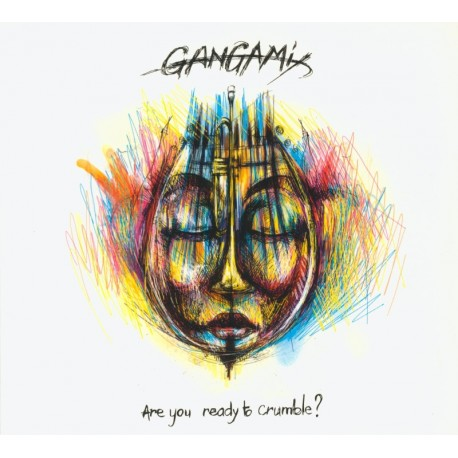 CD GANGAMIX - ARE YOU READY TO CRUMBLE ?