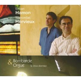 CD ERWAN HAMON ET WENCESLAS HERVIEUX - SI VOUS DORMEZ