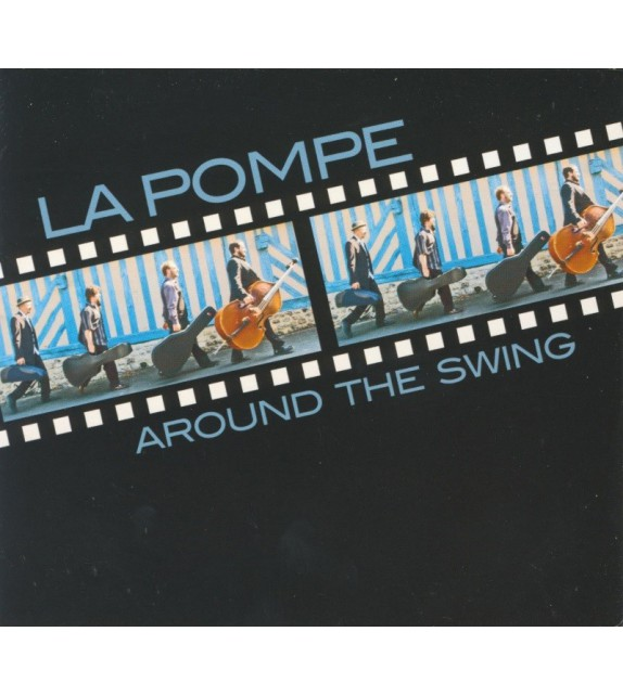 CD LA POMPE - AROUND THE SWING