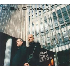 CD DIDIER LE BOT ET HERVE CHEVROLLIER - AN DIV STÊR