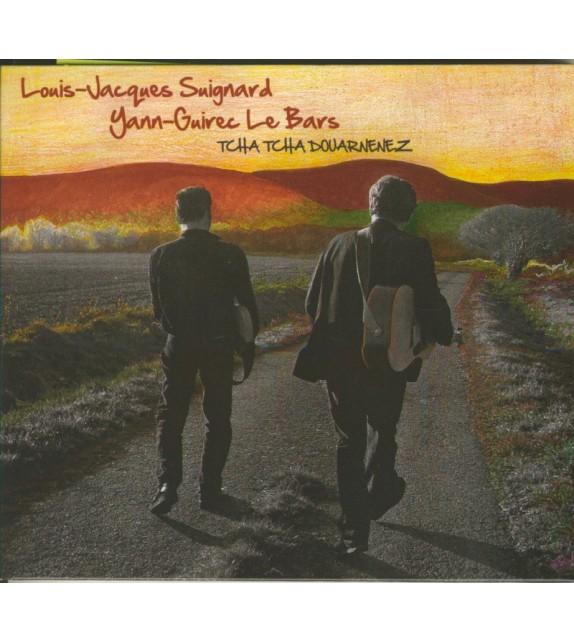 CD LOUIS-JACQUES SUIGNARD ET YANN-GUIREC LE BARZ - TCHA TCHA DOUARNENEZ